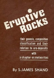 Eruptive rocks by S. James Shand