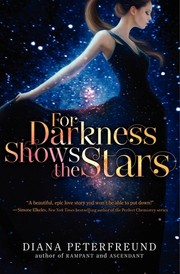 Cover of: For darkness shows the stars