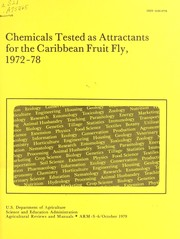 Cover of: Chemicals tested as attractants for the caribbean fruit fly, 1972-78- | United States. Science and Education Administration