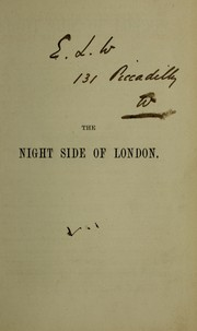Cover of: The night side of London | J. Ewing Ritchie