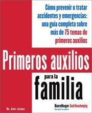 Cover of: Primeros auxilios para la familia (Good Houskeeping Parent Guide Series.)