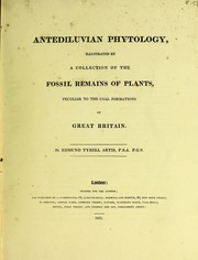 Cover of: Antediluvian phytology, illustrated by a collection of the fossil remains of plants, peculiar to the coal formations of Great Britain
