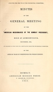 Minutes of the General Meeting of the American Missionaries of the Bombay Presidency, held at Ahmednuggur, December 1854