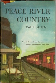 Cover of: Peace River Country | Allen, Ralph