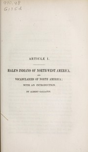 Cover of: Hale's Indians of north-west America, and vocabularies of North America