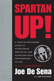 Cover of: Spartan Up!: A Take-No-Prisoners Guide to Overcoming Obstacles and Achieving Peak Performance in Life |