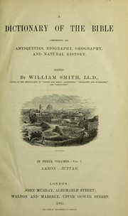Cover of: A dictionary of the Bible | William Smith