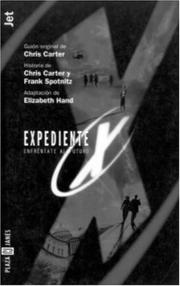 Cover of: Expediente X. Enfrentate al futuro