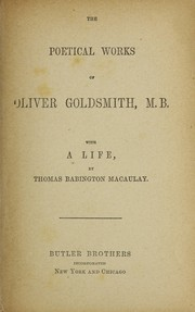 Cover of: The poetical works of Oliver Goldsmith, M.B.