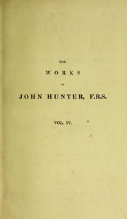 Cover of: The works of John Hunter ... with notes