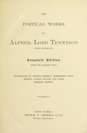 Cover of: The poetical works of Alfred, lord Tennyson (Poet laureate) | Alfred, Lord Tennyson