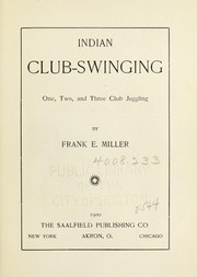 Cover of: Indian club-swinging | Frank Edward Miller