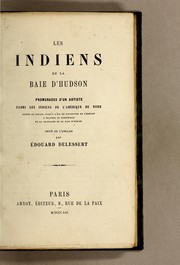 Cover of: Les Indiens de la Baie d'Hudson