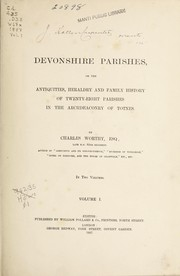 Cover of: Devonshire parishes | Charles Worthy