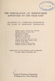 Cover of: Preparation of missionaries appointed to the Near East | Board of Missionary Preparation