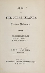 Cover of: Gems from the Coral Islands. | Gill, William
