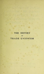 Cover of: The history of trade unionism