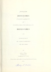 Cover of: Study of the Reeve family of Southold, Long Island, N.Y. and Southold descendants of the Southampton, L. I. Reeves family