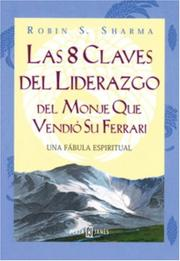 Cover of: 8 Claves del liderazgo del monje