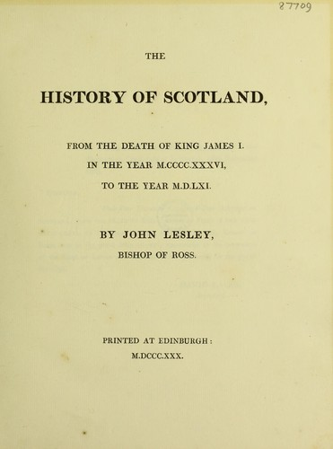 The history of Scotland, from the death of King James I, in
