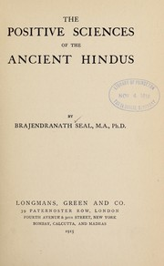 Cover of: The positive sciences of the ancient Hindus | Seal, Brajendranath Sir