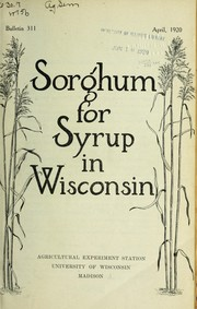 Cover of: Sorghum for syrup in Wisconsin