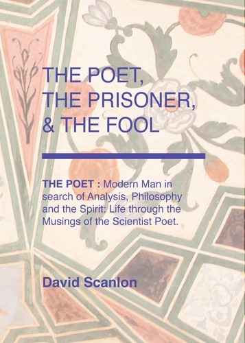 The Poet, The Prisoner and The Fool