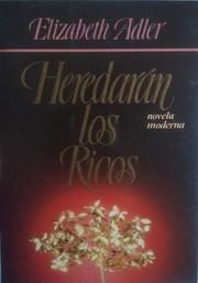 Cover of: Heredaran Los Ricos by Elizabeth Adler