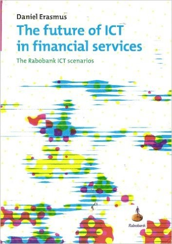 The Future of ICT in Financial Services by