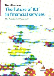 Cover of: The Future of ICT in Financial Services |