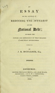 Cover of: An essay on the question of reducing the interest of the national debt | J. R. McCulloch