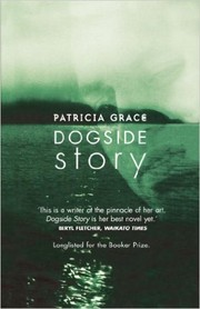 Cover of: Dogside Story | Patricia Grace