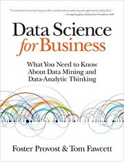 Cover of: Data Science for Business | Foster Provost, Tom Fawcett