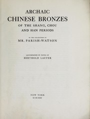 Cover of: Archaic Chinese bronzes of the Shang, Chou and Han periods in the collection of Mr. Parish-Watson