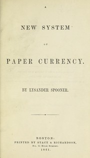 Cover of: A new system of paper currency
