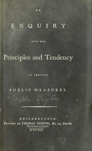Cover of: An enquiry into the principles and tendency of certain public measures