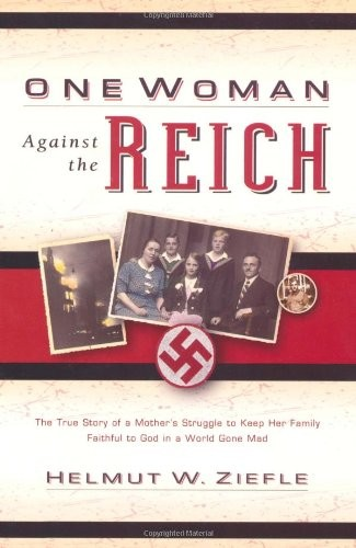 One Woman Against the Reich by