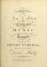 Cover of: A new edition of the celebrated music in The tempest | Henry Purcell