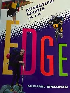 Adventure Sports on the Edge by Rigby, Michael Spellman