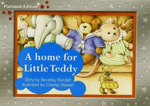 A Home for Little Teddy (PM Story Books Red Level) by Randell, Beverley