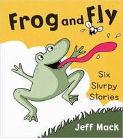 Cover of: Frog and Fly | Jeff Mack