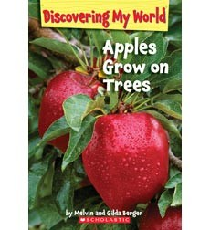 Apples Grow on Trees by Melvin Berger