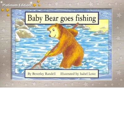 Baby Bear Goes Fishing by Beverley Randell