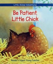 Be patient, Little Chick