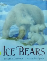 Cover of: Ice bears | Brenda Z. Guiberson
