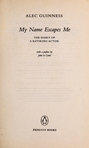 Cover of: My name escapes me by Alec Guinness