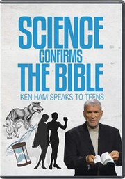 Cover of: Science Confirms the Bible [videorecording] |