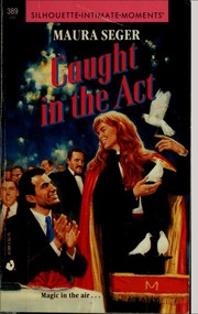 Cover of: Caught in the Act (Silhouette Intimate Moments No. 389) (Intimate Moments, No 389)