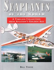 Cover of: Seaplanes of the world: a timeless collection from aviation's golden age