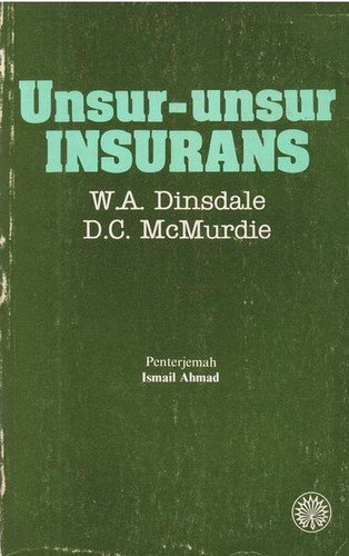 Elements of insurance by W       A Dinsdale, D.C. McMurdie